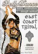 EAST COAST TRIBAL BELLY DANCE: BASICS COMBINATIONS
