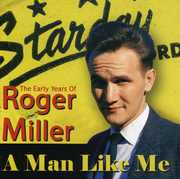 Man Like Me: The Early Years Of Roger Miller , Roger Miller