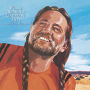 Willie Nelson's Greatest Hits & Some That Will Be , Willie Nelson
