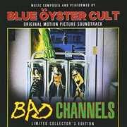 Bad Channels (Original Soundtrack) , Blue Oyster Cult