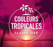 Couleurs Tropicales /  Various [Import] , Various Artists