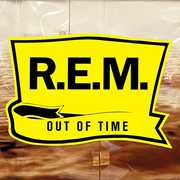 Out Of Time (25th Anniversary Edition) , R.E.M.