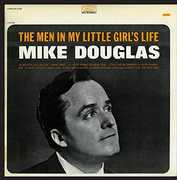 Men in My Little Girl's Life , Mike Douglas