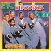 So Fine: Very Best Of The Fiestas