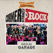 Cornerstones Of Rock: American Garage , Various