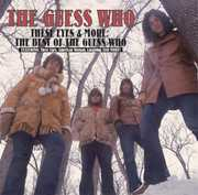 These Eyes and More: The Best Of The Guess Who