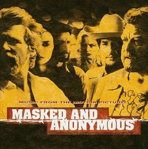 Masked & Anonymous [Import]