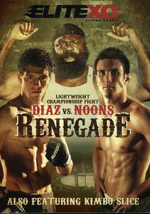 EliteXC: Renegade - Diaz Vs. Noons