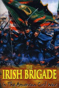 Irish Brigade-In the American Civil War