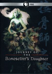 The Journey of the BonesetterS Daughter