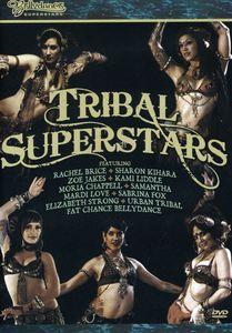 Bellydance Superstars: Tribal Superstars