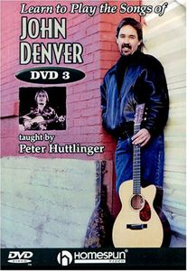Learn to Play the Songs of John Denver: Lesson 3