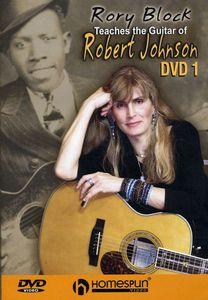 Rory Block Teaches the Guitar of Robert Johnson: Volume 1