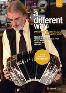 Different Way: Tango with Rodolfo Mederos