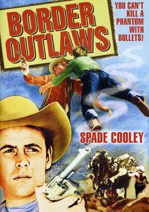 Border Outlaws