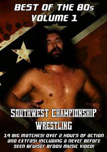Southwest Championship Wrestling: Best of 80's 1