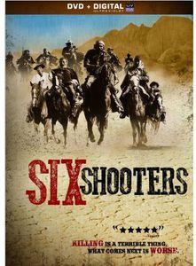 Six Shooters