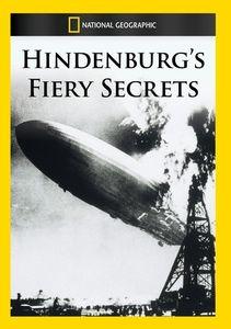 Hindenburg's Fiery Secrets