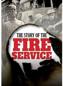Story of the Fire Service [Import]
