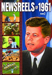 Newsreels of 1961: Volume 2