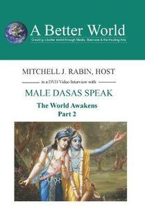 World Awakens - Male Dasas Speak Part 2