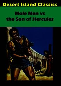 Mole Men Vs the Son of Hercules