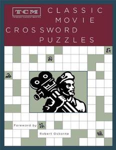 TCM Classic Movie Crossword Puzzles (Turner Classic Movies) , Robert (FRW) Osborne