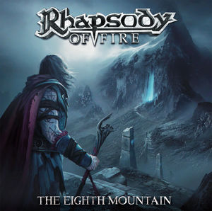 The Eighth Mountain , Rhapsody of Fire