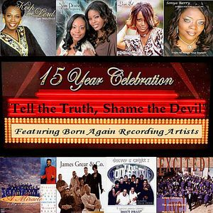 Born Again Recording Artists: Tell the Truth Shame
