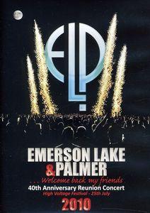 40th Anniversary Reunion Concert - Emerson, Lake & Palmer
