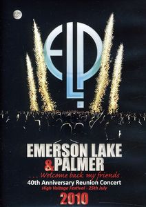40th Anniversary Reunion Concert - Emerson, Lake & Palmer