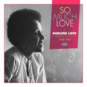 So Much Love/ A Darlene Love Anthology 1958-1998 [Import]