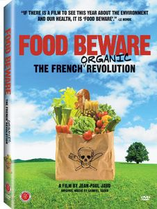 Food Beware: The French Organic Revolution