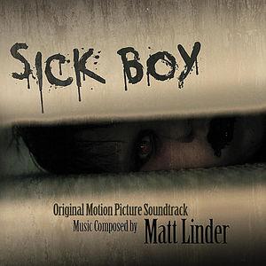 Sick Boy (Original Soundtrack)