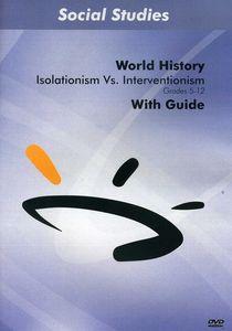 Isolationism Vs. Interventionism