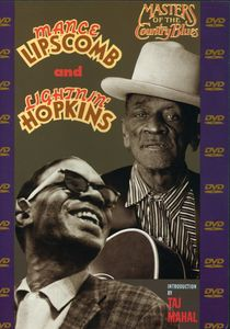 Mance Lipscomb and Lightnin' Hopkins: Masters of the Country Blues