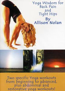 Yoga Wisdom for Back Pain & Tight Hips