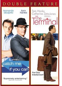 Catch Me If You Can /  The Terminal