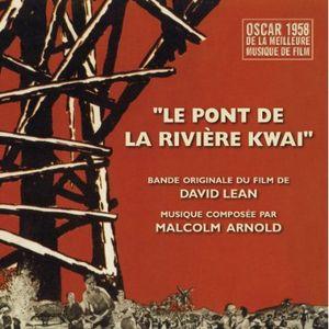 The Bridge on the River Kwai (Original Soundtrack) [Import]