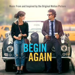 Begin Again (Music From and Inspired By)