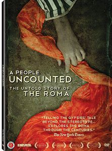 A People Uncounted: The Untold Story of the Roma