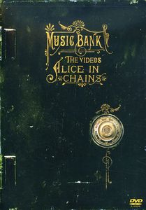 Alice in Chains: Music Bank: The Videos