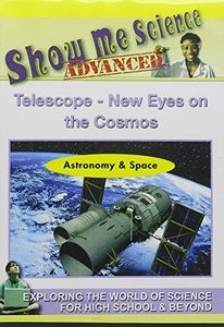 Astronomy & Space: Telescope New Eyes on Cosmos
