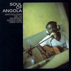 Soul of Angola Anthology 1965-1975 [Import]
