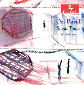 Ori Barel: Small Town