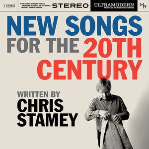 New Songs For The 20th Century , Chris Stamey