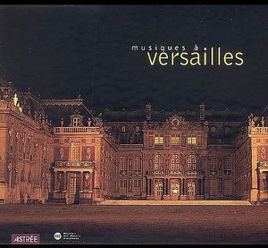 Music from Versailles /  Various