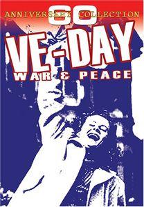 Ve Day: War & Peace