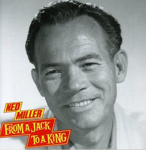 From a Jack to a King , Ned Miller