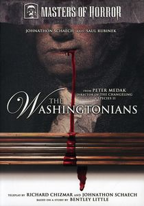 Masters of Horror: The Washingtonians